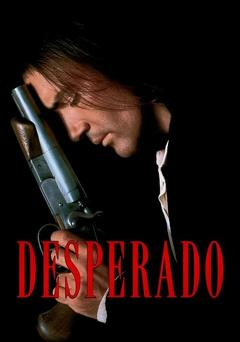 Best Crime Movies of 1995 : Desperado