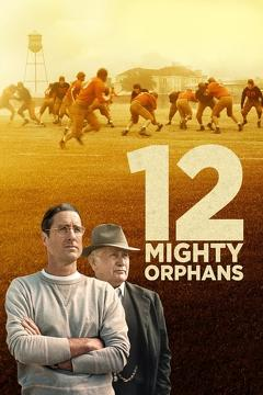 Best History Movies of This Year: 12 Mighty Orphans