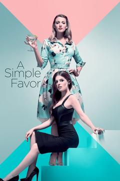 Best Thriller Movies of 2018 : A Simple Favor