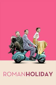 Best Comedy Movies of 1953 : Roman Holiday