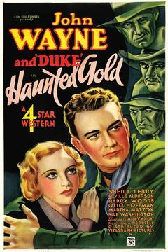 Best Western Movies of 1932 : Haunted Gold