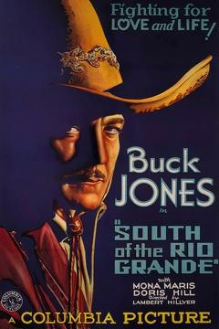 Best Western Movies of 1932 : South of the Rio Grande