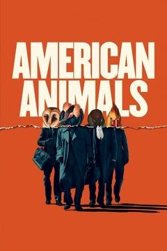 Best Crime Movies of 2018 : American Animals