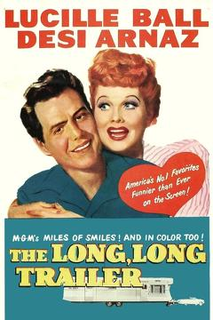 Best Comedy Movies of 1954 : The Long, Long Trailer