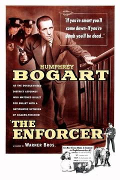 Best Thriller Movies of 1951 : The Enforcer