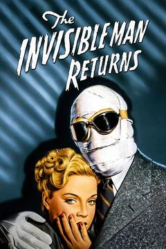 Best Science Fiction Movies of 1940 : The Invisible Man Returns