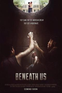 Best Drama Movies of This Year: Beneath Us