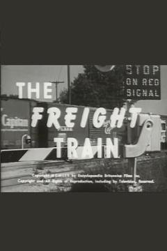 Best Documentary Movies of 1954 : The Freight Train
