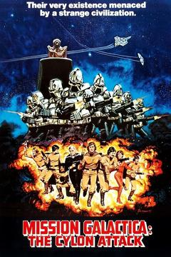 Best Science Fiction Movies of 1979 : Mission Galactica: The Cylon Attack