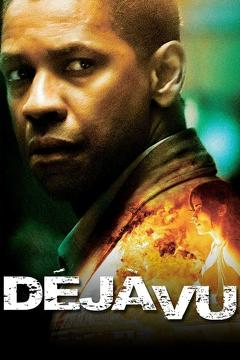 Best Science Fiction Movies of 2006 : Déjà Vu