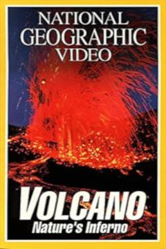 Best Documentary Movies of 1997 : Volcano: Nature's Inferno