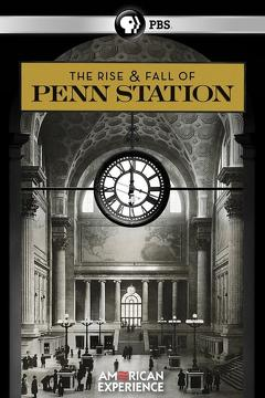 Best History Movies of 2004 : The Rise & Fall of Penn Station