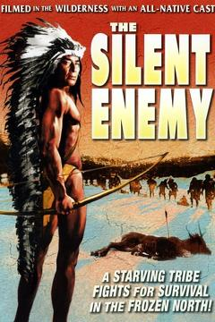 Best Documentary Movies of 1930 : The Silent Enemy