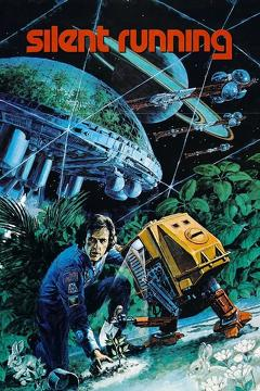 Best Drama Movies of 1972 : Silent Running
