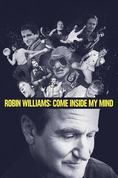 Best Documentary Movies of 2018 : Robin Williams: Come Inside My Mind