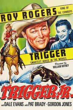 Best Action Movies of 1950 : Trigger, Jr.