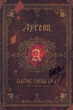 Best Music Movies of This Year: Ayreon: Electric Castle Live And Other Tales