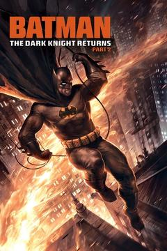 Best Mystery Movies of 2013 : Batman: The Dark Knight Returns, Part 2