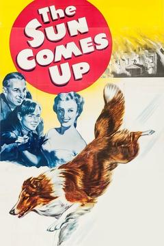 Best Action Movies of 1949 : The Sun Comes Up