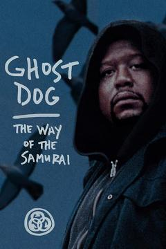 Best Crime Movies of 1999 : Ghost Dog: The Way of the Samurai