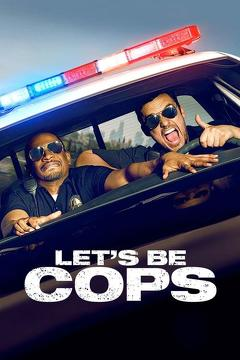 Best Comedy Movies of 2014 : Let's Be Cops