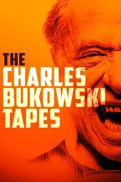 Best Documentary Movies of 1987 : The Charles Bukowski Tapes