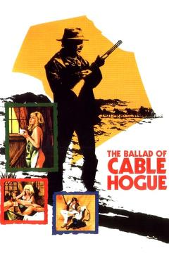 Best Comedy Movies of 1970 : The Ballad of Cable Hogue