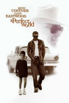 Best Thriller Movies of 1993 : A Perfect World