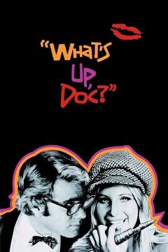 Best Comedy Movies of 1972 : What's Up, Doc?