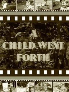 Best Documentary Movies of 1941 : A Child Went Forth