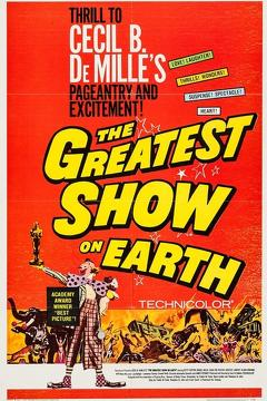 Best Romance Movies of 1952 : The Greatest Show on Earth