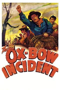 Best Drama Movies of 1943 : The Ox-Bow Incident