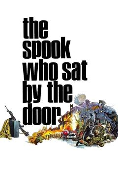 Best Action Movies of 1973 : The Spook Who Sat by the Door