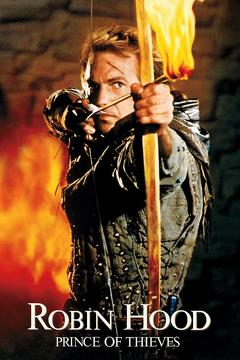 Best Adventure Movies of 1991 : Robin Hood: Prince of Thieves