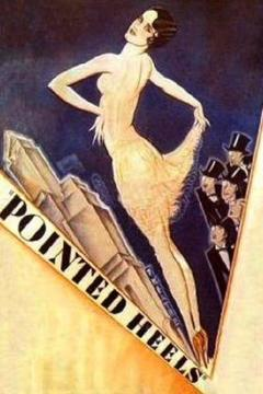 Best Music Movies of 1929 : Pointed Heels