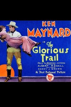 Best Western Movies of 1928 : The Glorious Trail