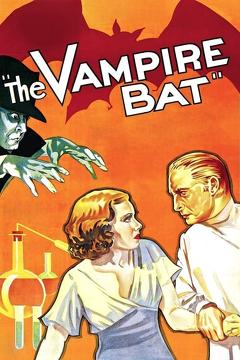 Best Thriller Movies of 1933 : The Vampire Bat