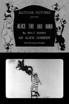 Best Animation Movies of 1925 : Alice the Jail Bird