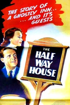 Best Fantasy Movies of 1944 : The Halfway House