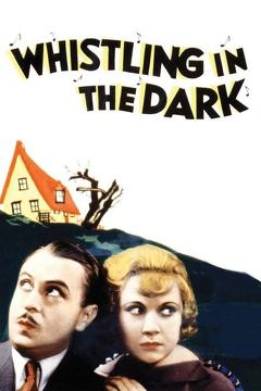 Best Crime Movies of 1933 : Whistling in the Dark