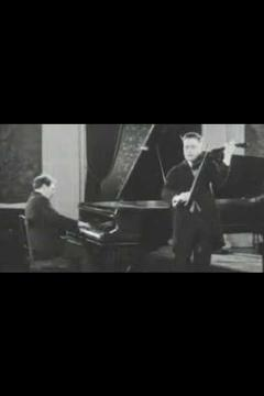 Best Music Movies of 1926 : Efrem Zimbalist & Harold Bauer Playing Theme and Variations from 'The Kreutzer Sonata' by Beethoven