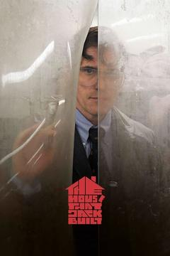 Best Crime Movies of 2018 : The House That Jack Built