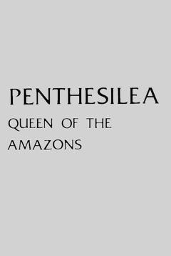 Best History Movies of 1974 : Penthesilea: Queen of the Amazons