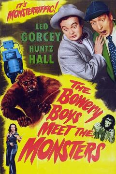 Best Horror Movies of 1954 : The Bowery Boys Meet the Monsters