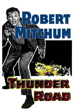 Best Thriller Movies of 1958 : Thunder Road