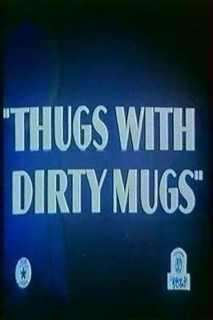 Best Family Movies of 1939 : Thugs with Dirty Mugs