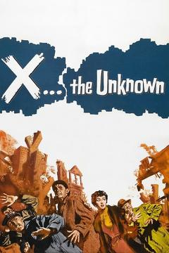 Best Mystery Movies of 1956 : X: The Unknown