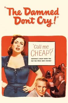 Best Crime Movies of 1950 : The Damned Don't Cry