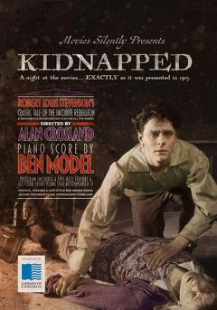 Best Adventure Movies of 1917 : Kidnapped