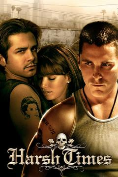 Best Action Movies of 2005 : Harsh Times